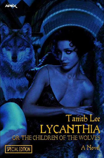 LYCANTHIA OR THE CHILDREN OF THE WOLVES als Buch (kartoniert)