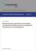Bestimmung der plastischen Anisotropie von Blechwerkstoffen durch ortsaufgelöste Simulationen auf Ge