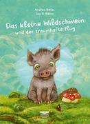 Das kleine Wildschwein und der traumhafte Flug