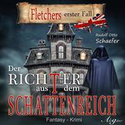 Fletcher, 1: Der Richter aus dem Schattenreich