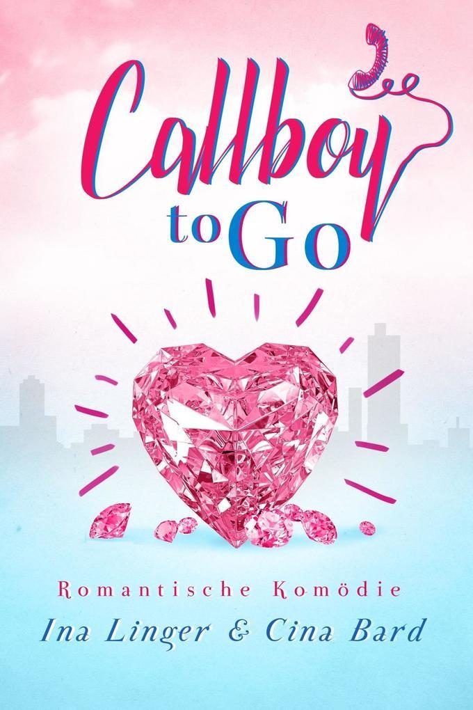 Callboy to Go als Buch (kartoniert)