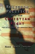 Religion Politics and the Christian Right