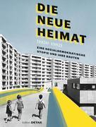 DIE NEUE HEIMAT (1950 - 1982)