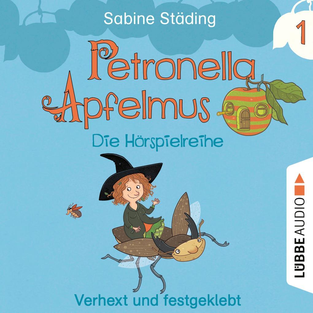 Petronella Apfelmus - Die Hörspielreihe, Teil 1: Verhext und festgeklebt als Hörbuch Download