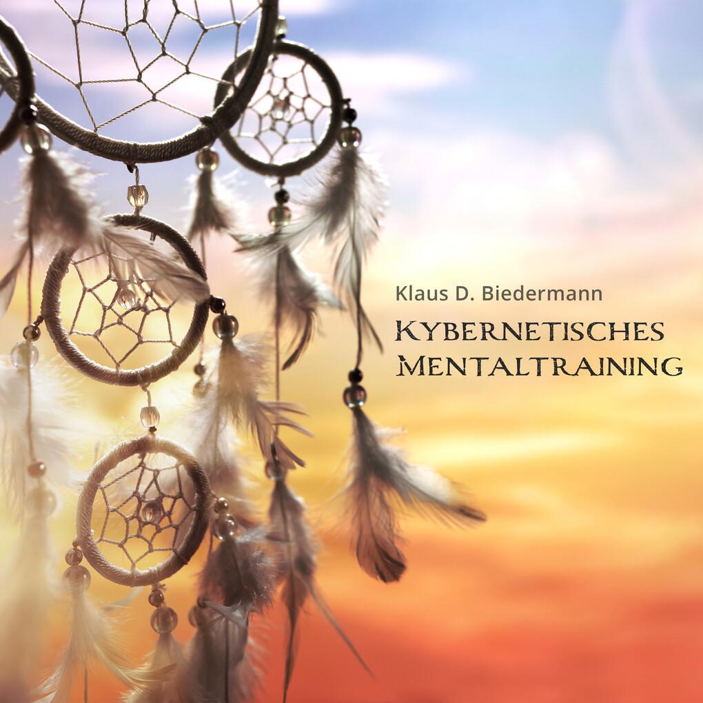 Kybernetisches Mentaltraining als Hörbuch Download