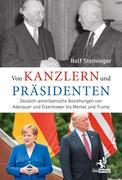 Von Kanzlern und Präsidenten