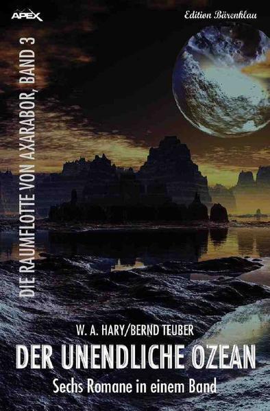 DER UNENDLICHE OZEAN - DIE RAUMFLOTTE VON AXARABOR, BAND 3 als Buch (kartoniert)