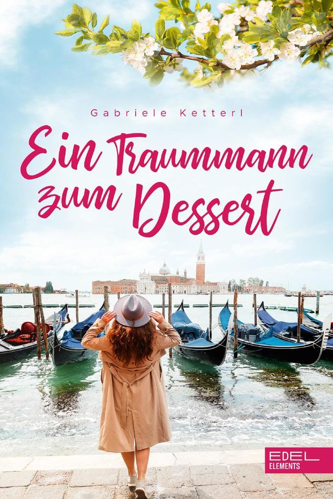 Ein Traummann zum Dessert als eBook epub
