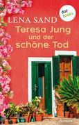 Teresa Jung und der schöne Tod - Band 4