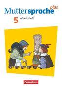 Muttersprache plus 5. Schuljahr - Zu Allg. Ausgabe und Sachsen - Arbeitsheft mit Lösungen