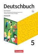 Deutschbuch Gymnasium 5. Schuljahr - Berlin, Brandenburg, Mecklenburg-Vorpommern, Sachsen, Sachsen-Anhalt und Thüringen - Arbeitsheft mit Lösungen - Neue Ausgabe