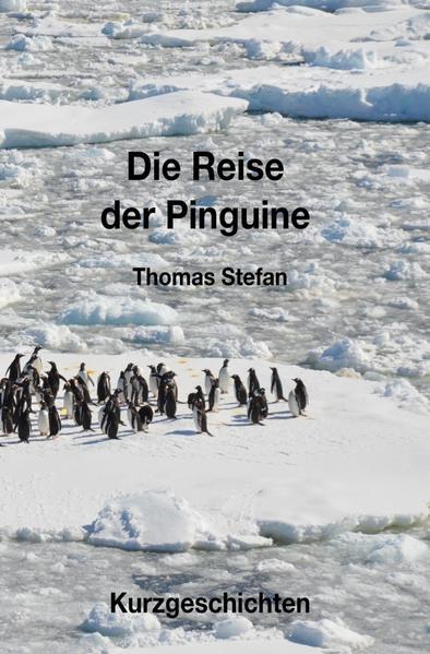 Die Reise der Pinguine als Buch (kartoniert)