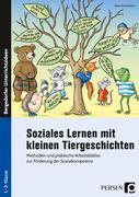 Soziales Lernen mit kleinen Tiergeschichten - GS