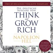 Think and Grow Rich ' Deutsche Ausgabe
