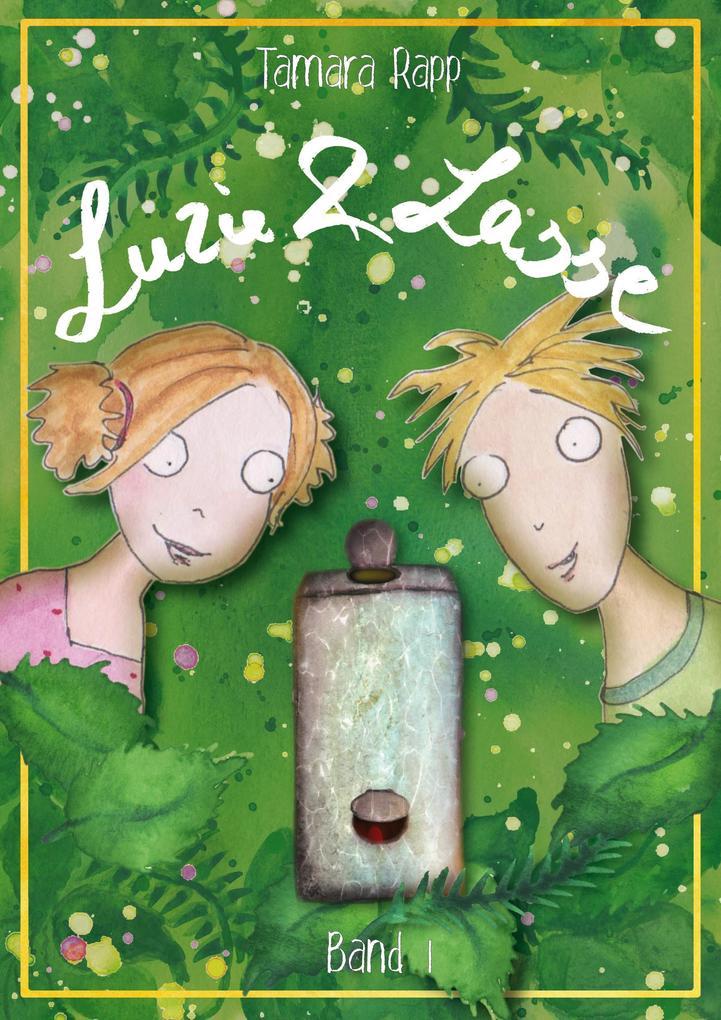 Luzie & Lasse - Band 1 als eBook epub