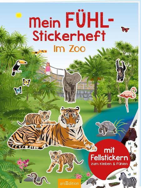 Mein Fühl-Stickerheft - Im Zoo als Buch (kartoniert)