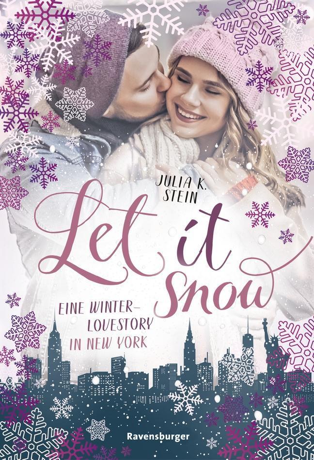 Let It Snow. Eine Winter-Lovestory in New York als Taschenbuch