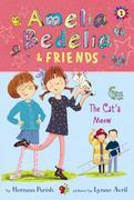 Amelia Bedelia & Friends: The Cat's Meow