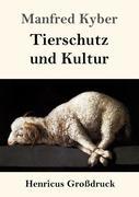 Tierschutz und Kultur (Großdruck)
