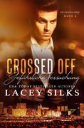 Crossed Off: Gefährliche Versuchung (Die Crossed-Serie, #4)