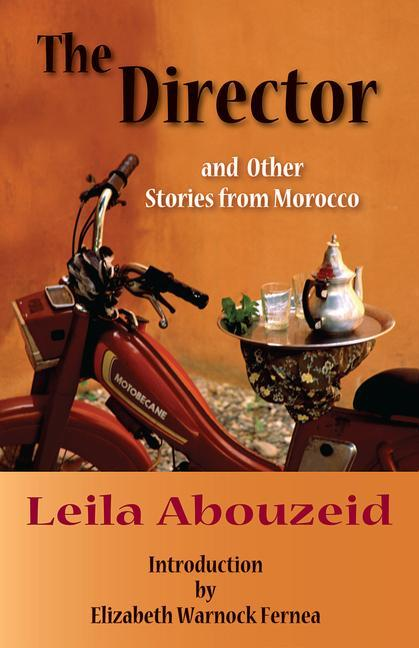 The Director: And Other Stories from Morocco als Taschenbuch