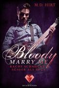 Bloody Marry Me 2: Rache schmeckt süßer als Blut