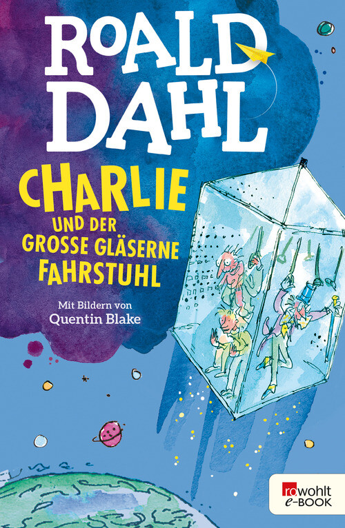 Charlie und der große gläserne Fahrstuhl als eBook epub