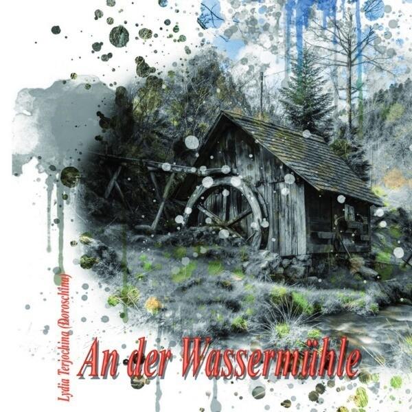 An der Wassermühle als Buch (kartoniert)