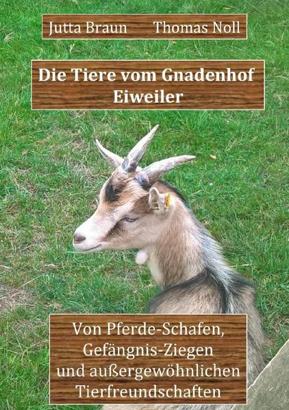 Die Tiere vom Gnadenhof Eiweiler als Buch (kartoniert)