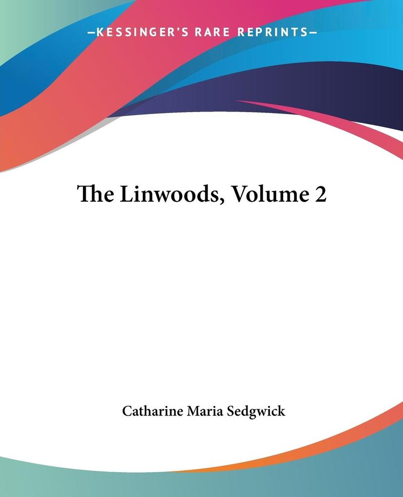 The Linwoods, Volume 2 als Taschenbuch