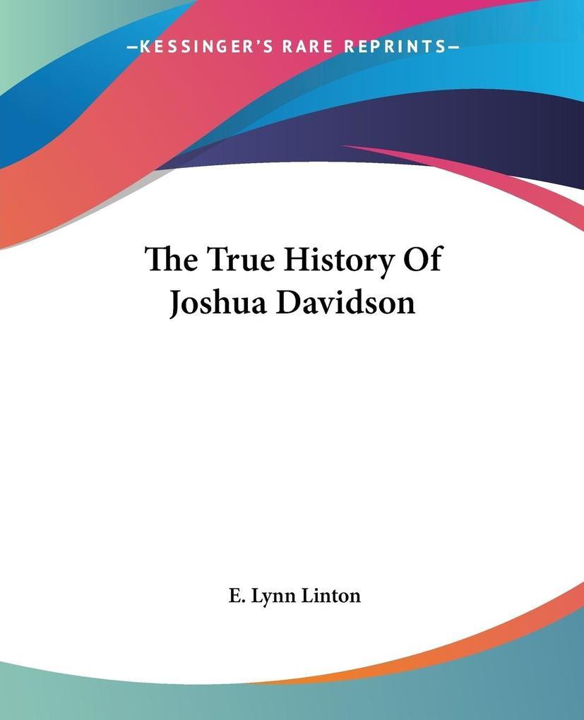 The True History Of Joshua Davidson als Taschenbuch