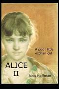 ALICE II--the Nature of Reality. A Super-Smart, Foul-Mouthed Brat: I have such fun playing around with taboos, political correctness, and authoritaria