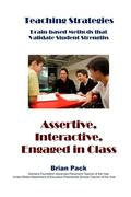 Assertive, Interactive, Engaged in Class