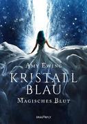 Kristallblau - Magisches Blut