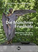 Die Münchner Friedhöfe