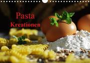 Pasta Kreationen (Wandkalender 2020 DIN A4 quer)