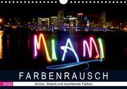 Farbenrausch in Miami Beach (Wandkalender 2020 DIN A4 quer)