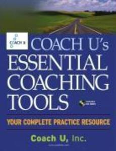 Coach U's Essential Coaching Tools: Your Complete Practice Resource [With CDROM] als Buch (gebunden)