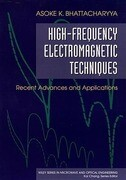High-Frequency Electromagnetic Techniques: Recent Advances and Applications
