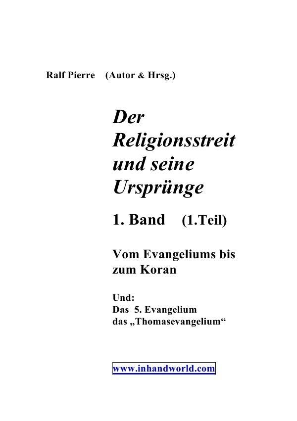 Der Religionsstreit und seine Ursprünge 2. & 3 Teil als Buch (kartoniert)
