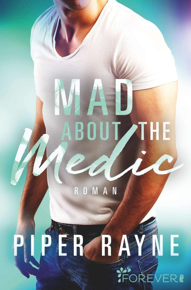 Mad about the Medic als eBook epub
