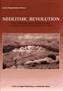 Neolithic Revolution: New Perspectives on Southwest Asia in Light of Recent Discoveries on Cyprus als Buch (gebunden)