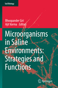 Microorganisms in Saline Environments: Strategies and Functions