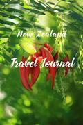 New Zealand Travel Journal: 6x9 Inch Lined Travel Journal/Notebook - We Travel Not to Escape Life, But So Life Doesn't Escape Us - Kakabeak, Ngutu