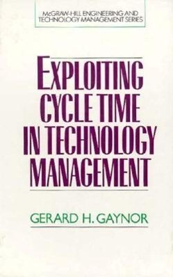 Exploiting Cycle Time in Technology Management als Buch (gebunden)