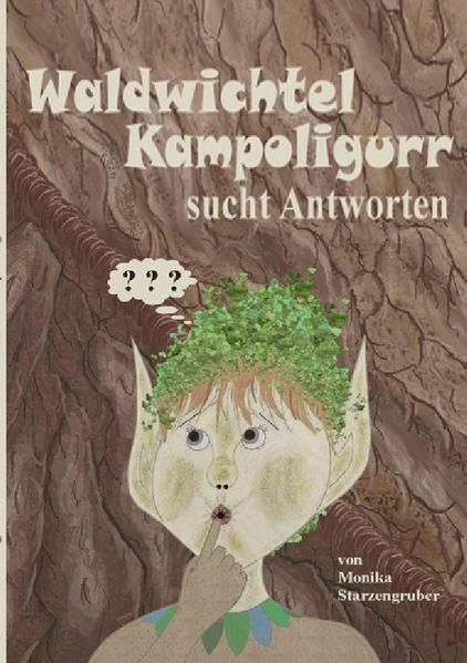 Waldwichtel Kampoligurr sucht Antworten als Buch (kartoniert)