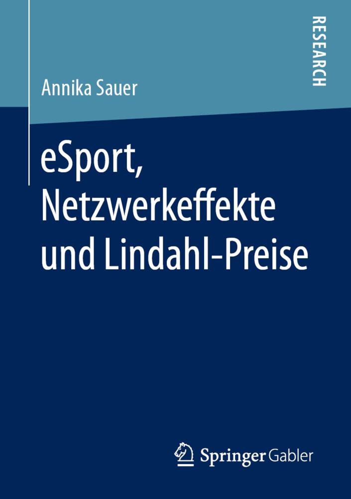 eSport, Netzwerkeffekte und Lindahl-Preise als Buch
