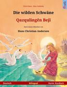 Die wilden Schwäne - Qazqulingên Bejî (Deutsch - Kurmandschi Kurdisch)
