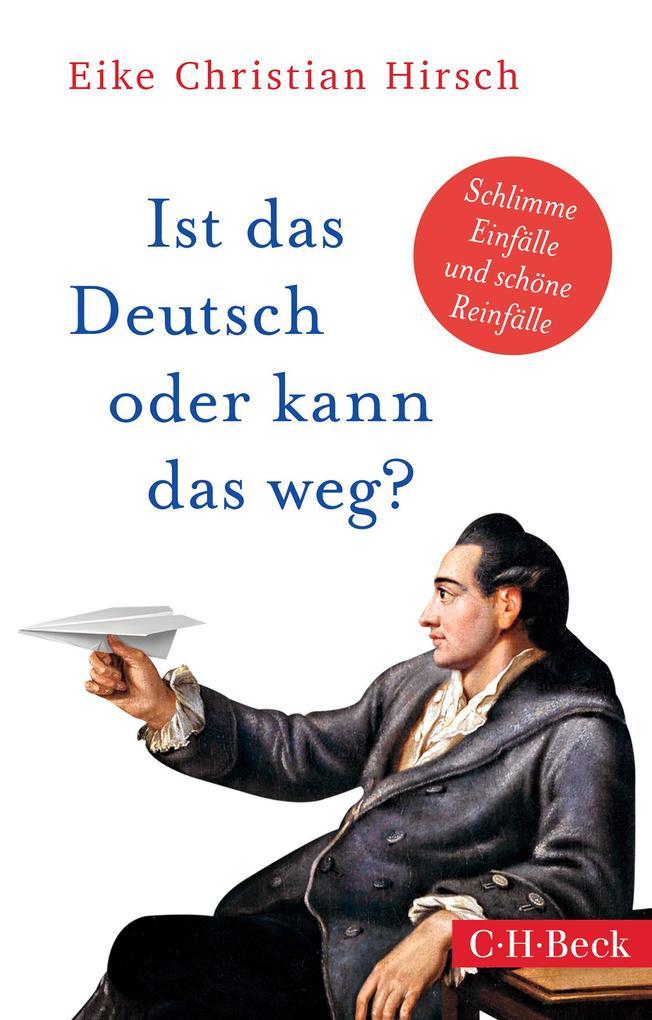 Ist das Deutsch oder kann das weg? als Taschenbuch