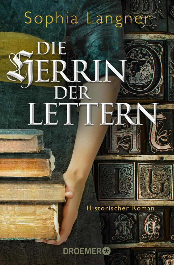 Die Herrin der Lettern als eBook epub